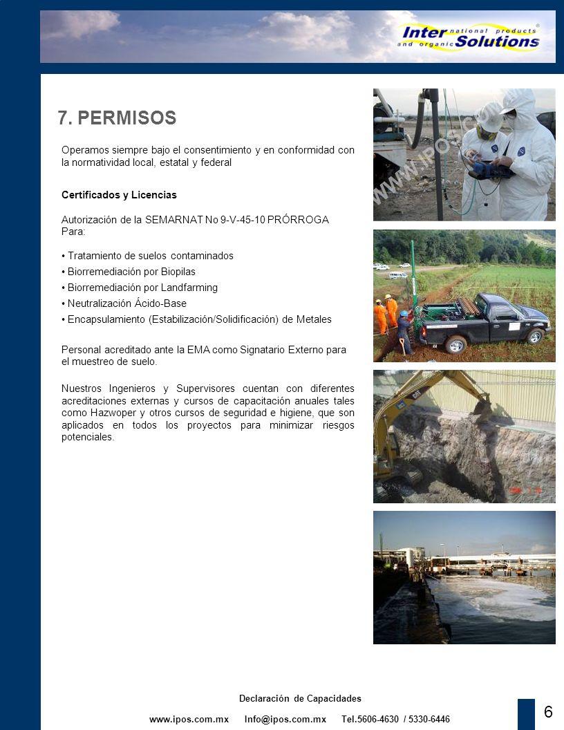7. PERMISOS Operamos siempre bajo el consentimiento y en conformidad con la normatividad local, estatal y federal.
