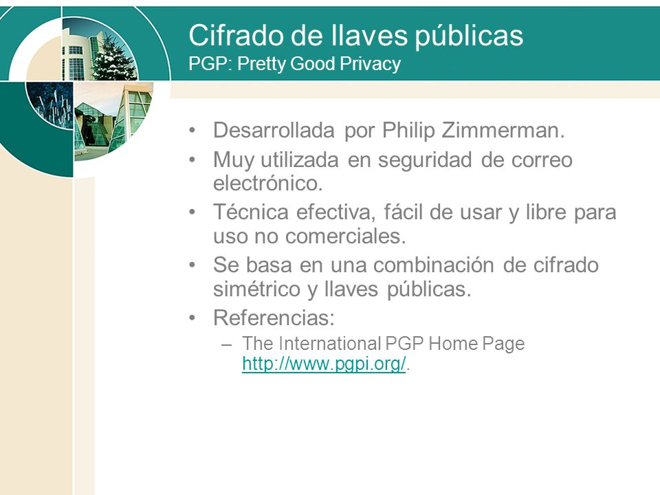 Cifrado de llaves públicas PGP: Pretty Good Privacy