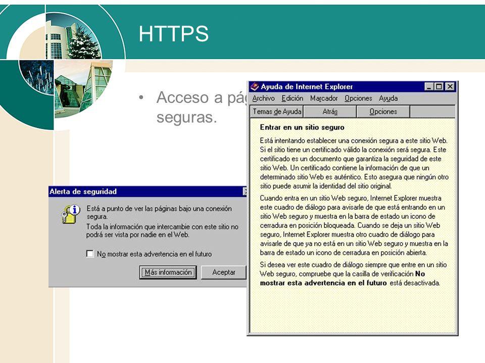 HTTPS Acceso a páginas seguras.
