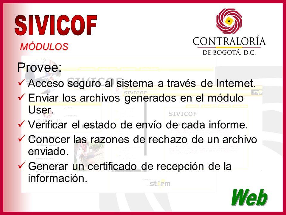 SIVICOF Web Provee: Acceso seguro al sistema a través de Internet.