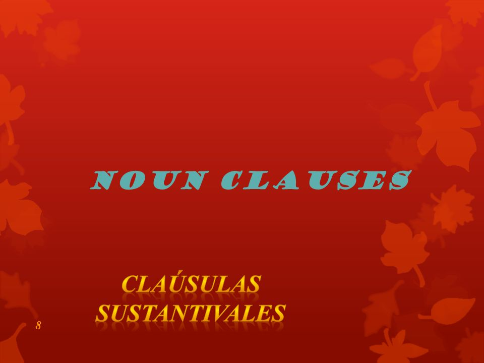 Claúsulas sustantivales