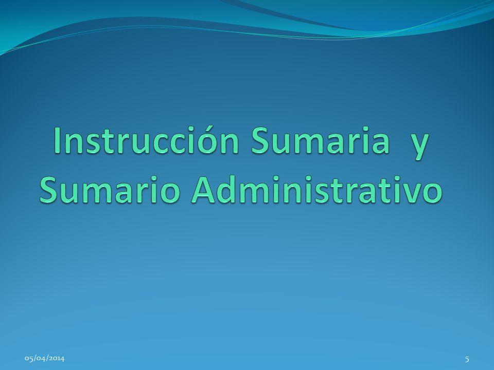 Instrucción Sumaria y Sumario Administrativo
