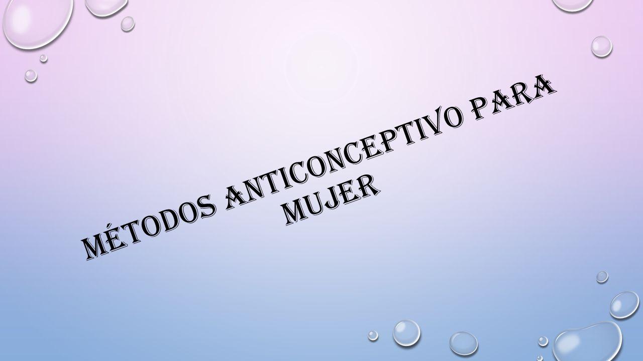 Métodos anticonceptivo para mujer