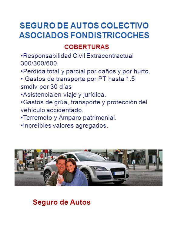 SEGURO DE AUTOS COLECTIVO ASOCIADOS FONDISTRICOCHES