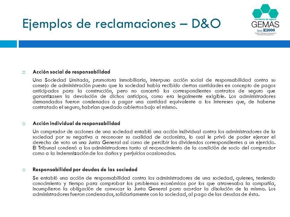 Ejemplos de reclamaciones – D&O