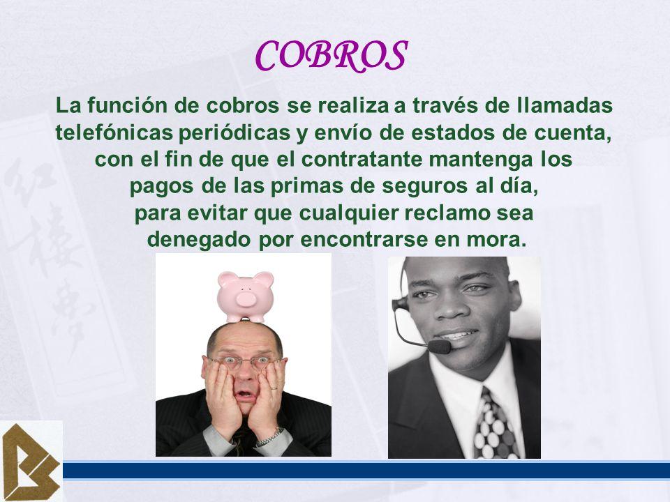 COBROS La función de cobros se realiza a través de llamadas