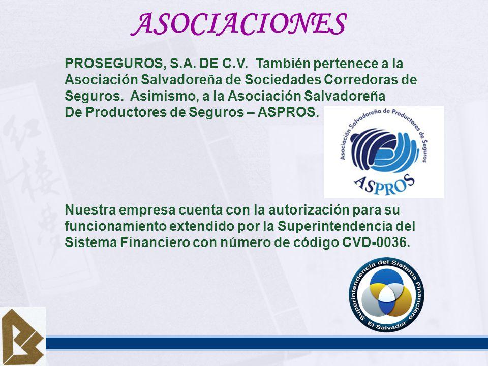 ASOCIACIONES PROSEGUROS, S.A. DE C.V. También pertenece a la