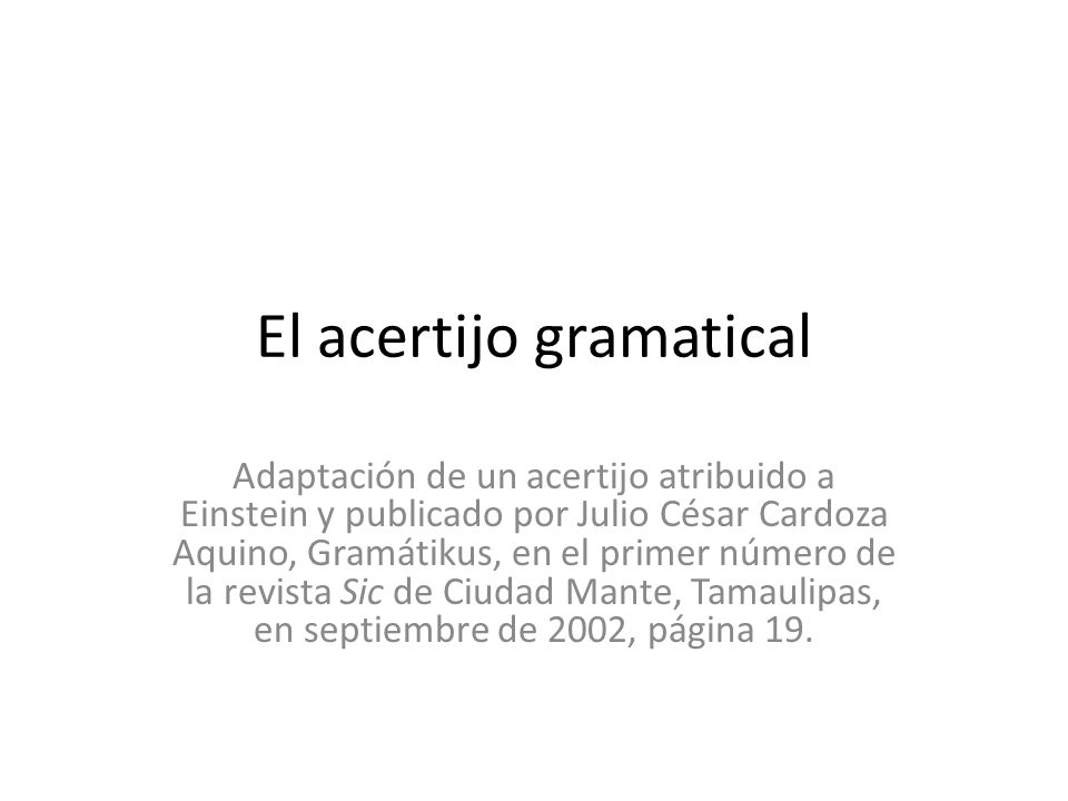 El acertijo gramatical