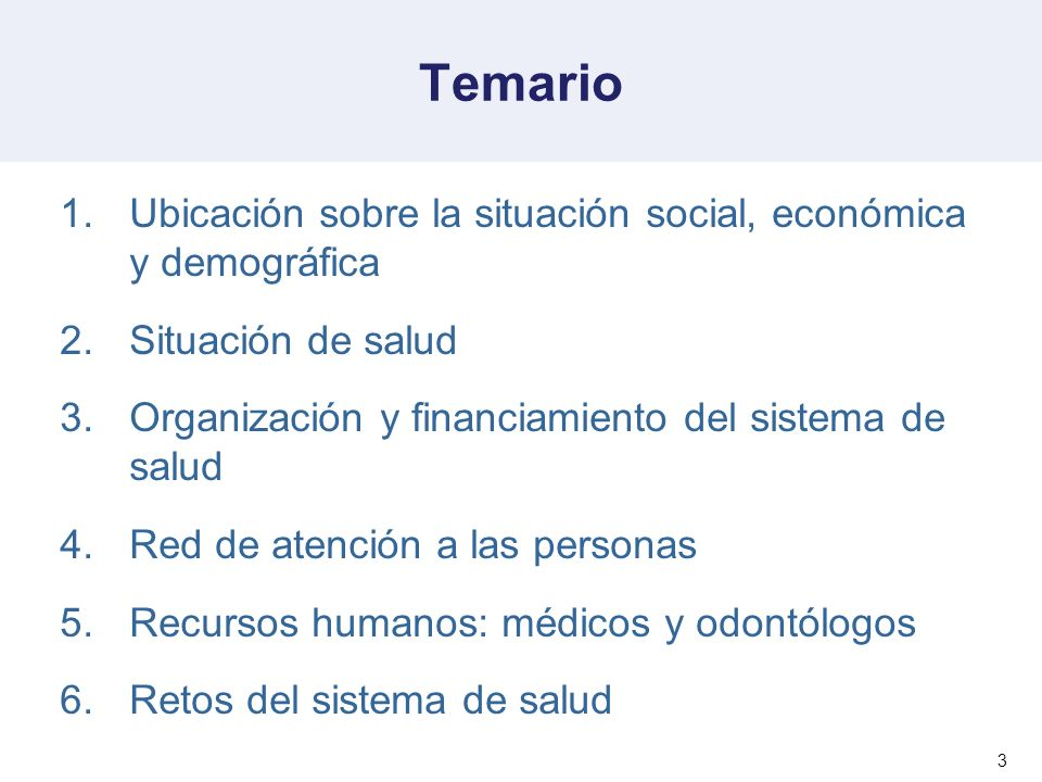 Temario Ubicación sobre la situación social, económica y demográfica