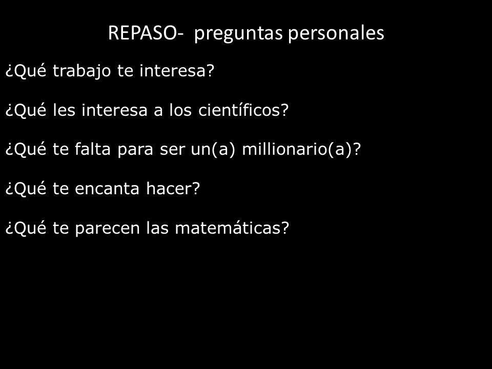 REPASO- preguntas personales