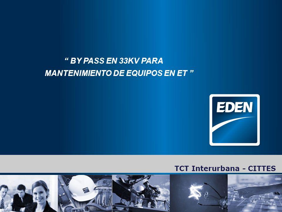 BY PASS EN 33KV PARA MANTENIMIENTO DE EQUIPOS EN ET