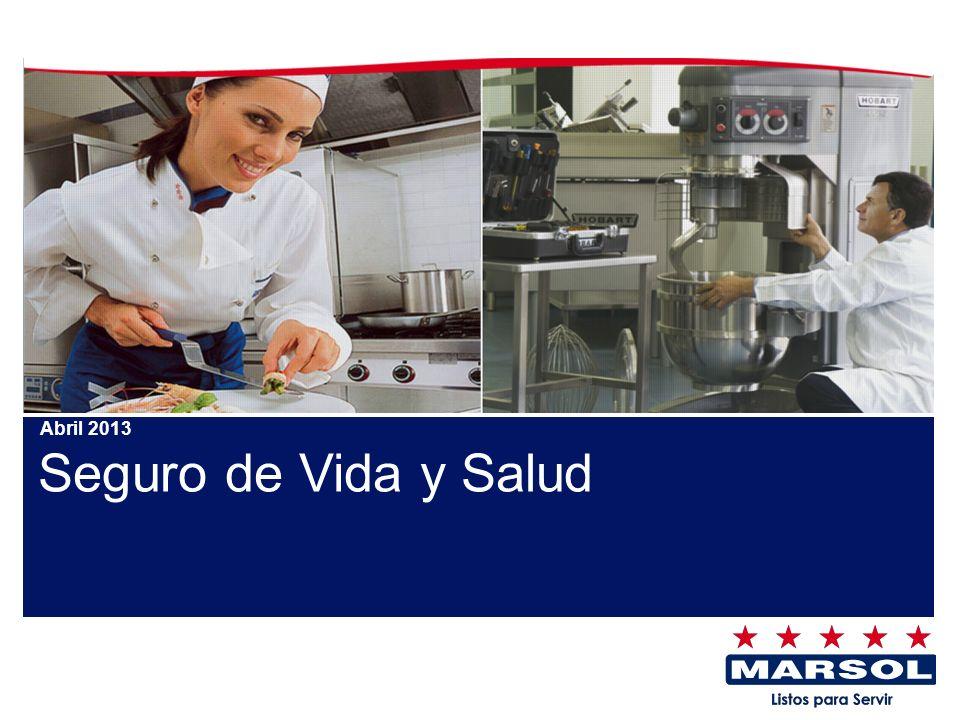 Seguro de Vida y Salud Abril 2013