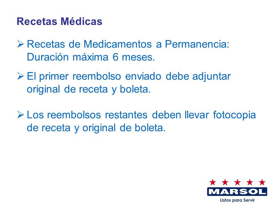 Recetas Médicas Recetas de Medicamentos a Permanencia: Duración máxima 6 meses.