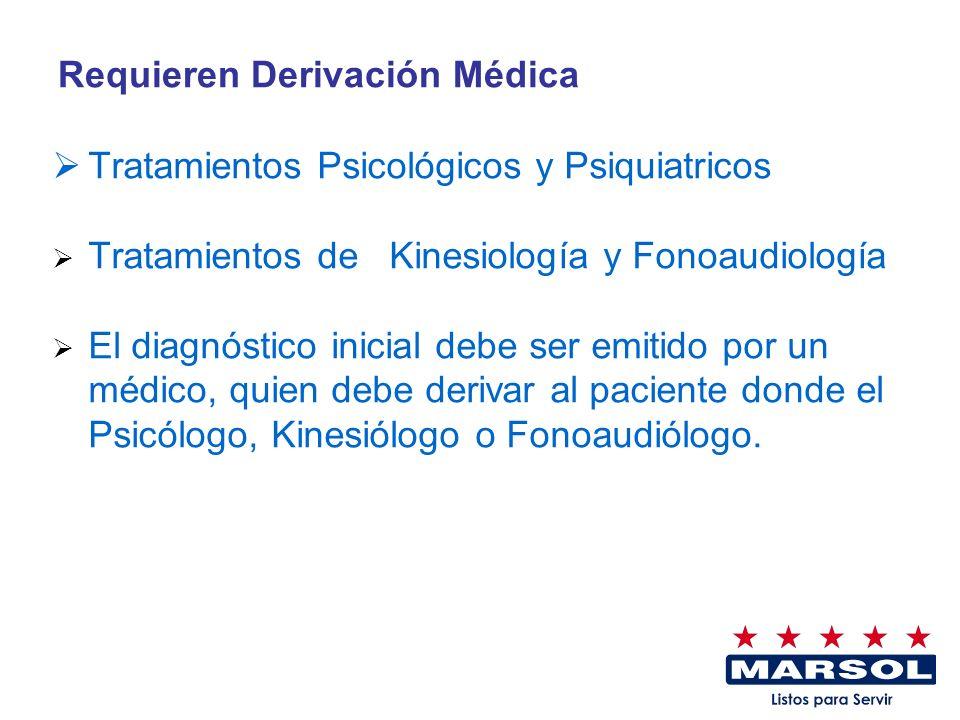 Requieren Derivación Médica