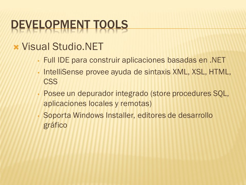 Development Tools Visual Studio.NET