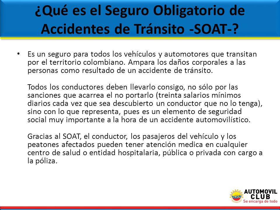 ¿Qué es el Seguro Obligatorio de Accidentes de Tránsito -SOAT-