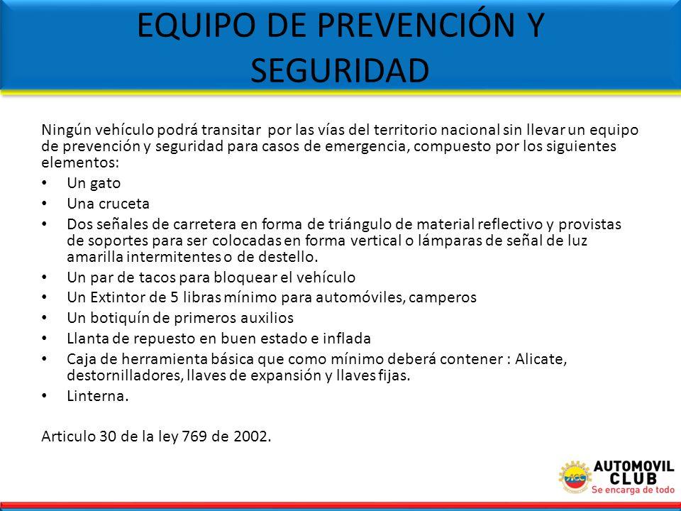 EQUIPO DE PREVENCIÓN Y SEGURIDAD