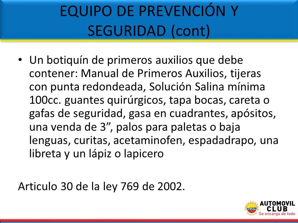 EQUIPO DE PREVENCIÓN Y SEGURIDAD (cont)