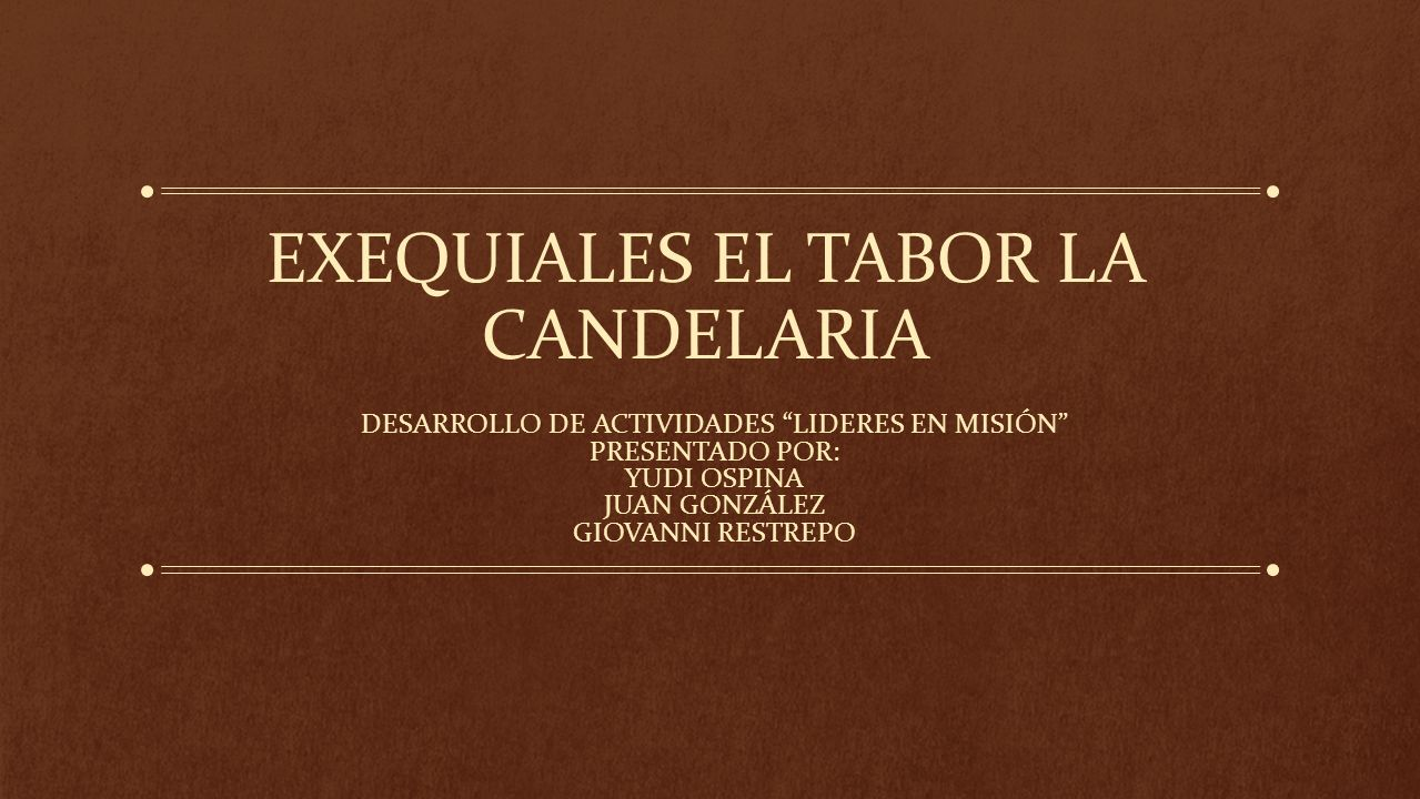 EXEQUIALES EL TABOR LA CANDELARIA