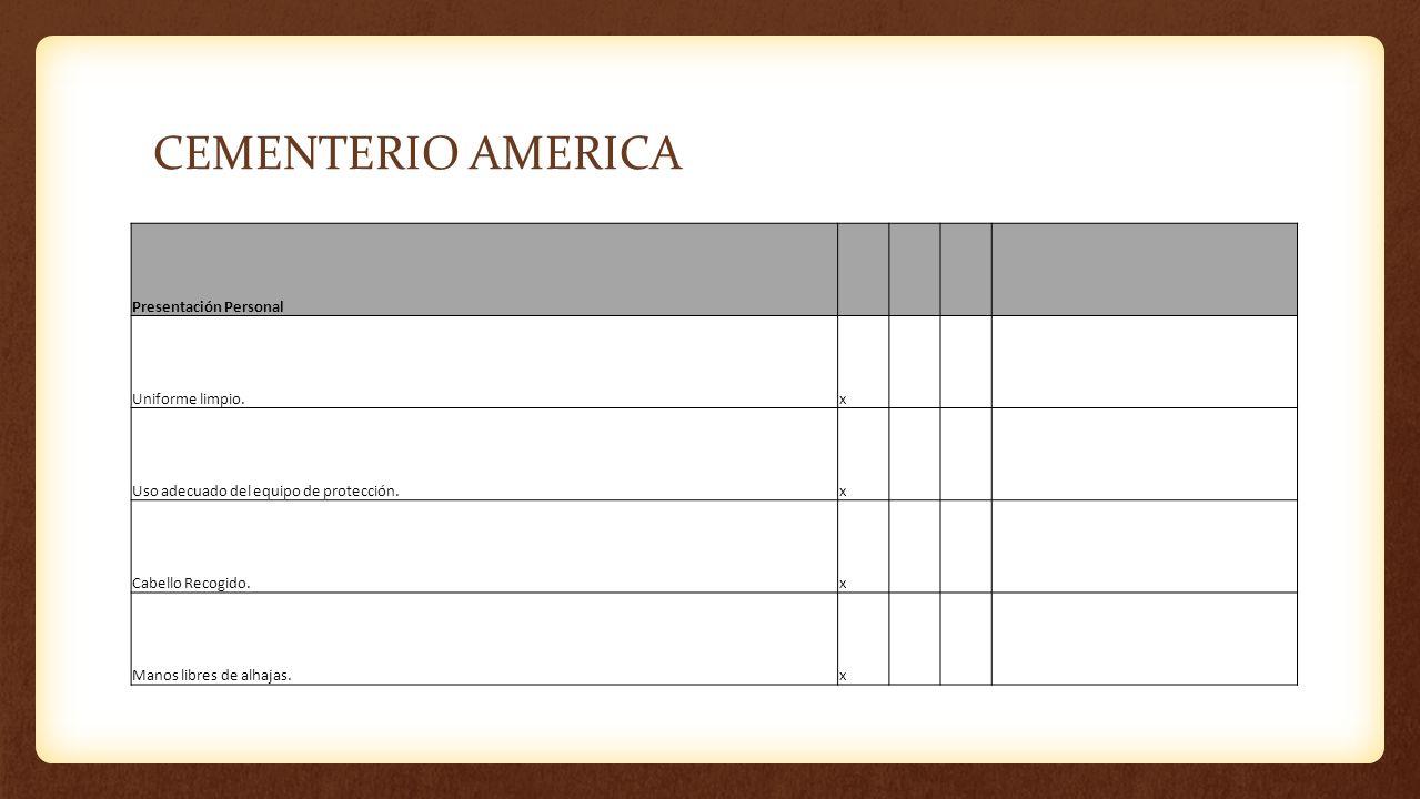CEMENTERIO AMERICA Presentación Personal Uniforme limpio. x
