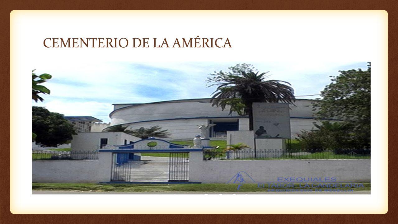 CEMENTERIO DE LA AMÉRICA
