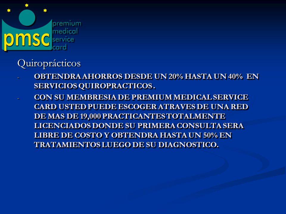 Quiroprácticos OBTENDRA AHORROS DESDE UN 20% HASTA UN 40% EN SERVICIOS QUIROPRACTICOS .