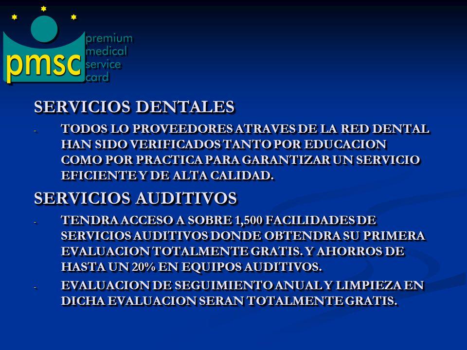 SERVICIOS DENTALES SERVICIOS AUDITIVOS