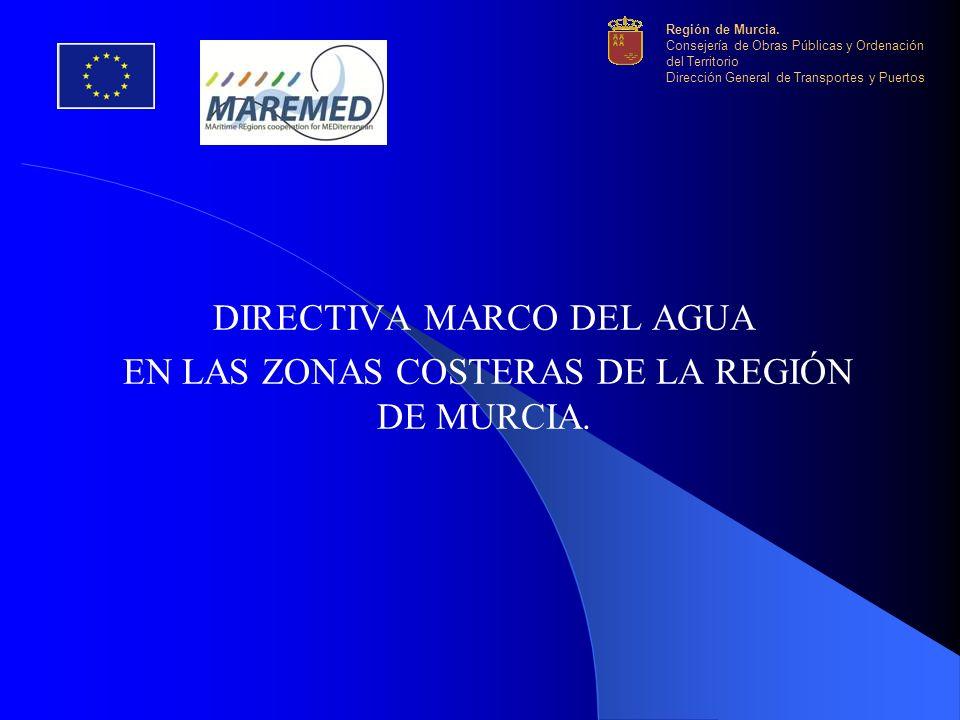 DIRECTIVA MARCO DEL AGUA EN LAS ZONAS COSTERAS DE LA REGIÓN DE MURCIA.