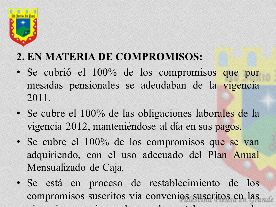2. EN MATERIA DE COMPROMISOS: