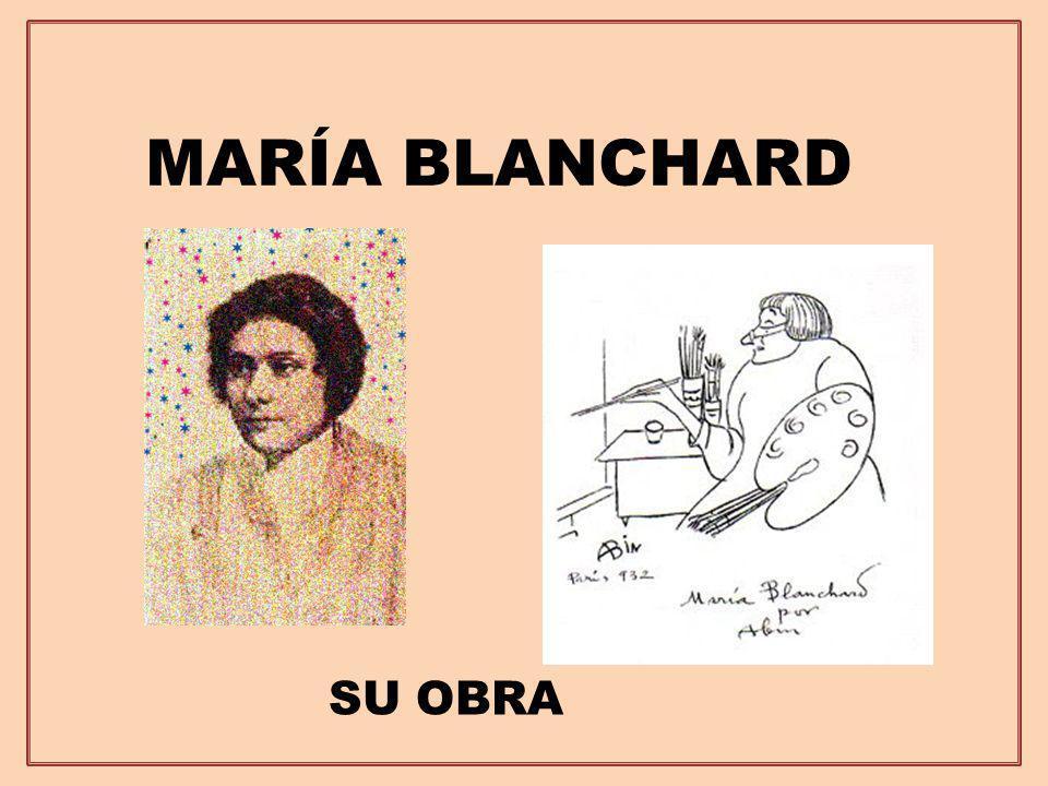 MARÍA BLANCHARD SU OBRA