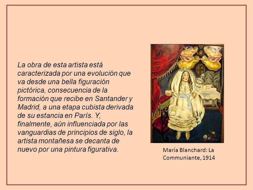 La obra de esta artista está caracterizada por una evolución que va desde una bella figuración pictórica, consecuencia de la formación que recibe en Santander y Madrid, a una etapa cubista derivada de su estancia en París. Y, finalmente, aún influenciada por las vanguardias de principios de siglo, la artista montañesa se decanta de nuevo por una pintura figurativa.