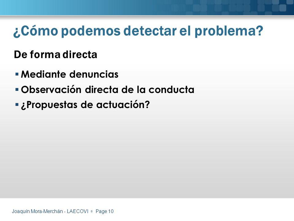 ¿Cómo podemos detectar el problema