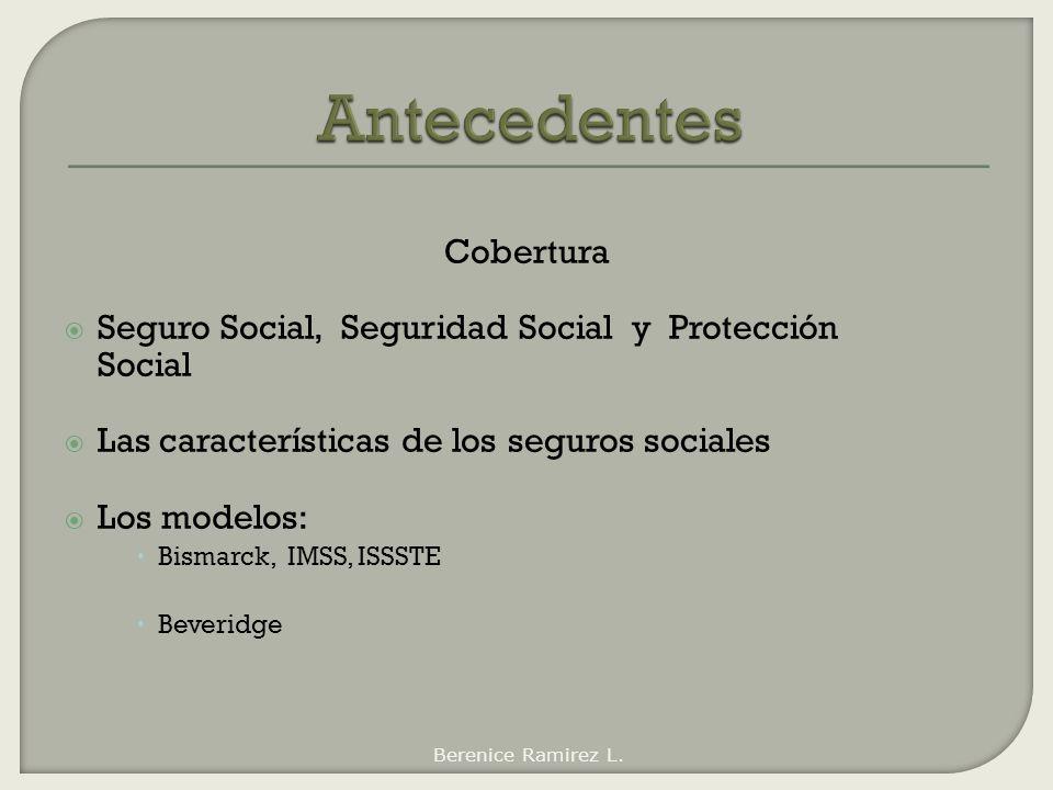 Antecedentes Cobertura Seguro Social, Seguridad Social y Protección