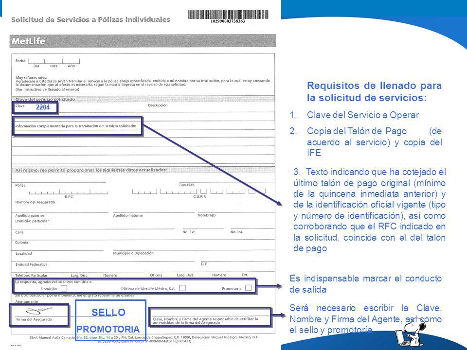 Requisitos de llenado para la solicitud de servicios: