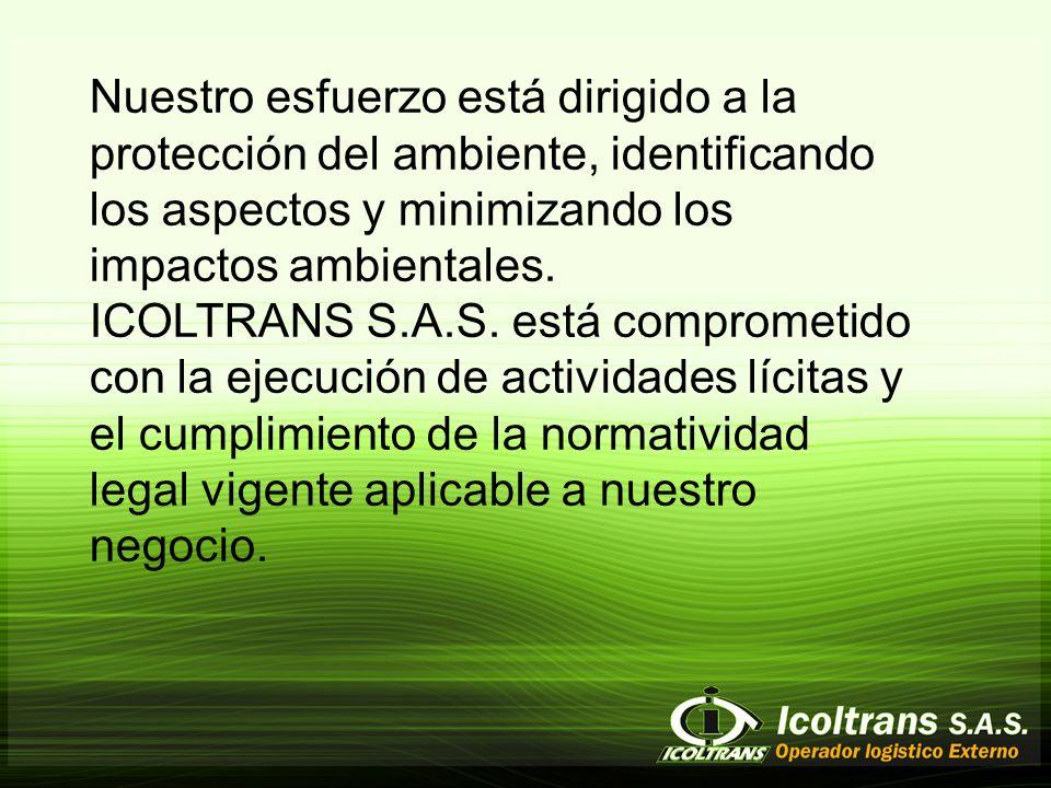 Nuestro esfuerzo está dirigido a la protección del ambiente, identificando los aspectos y minimizando los impactos ambientales.