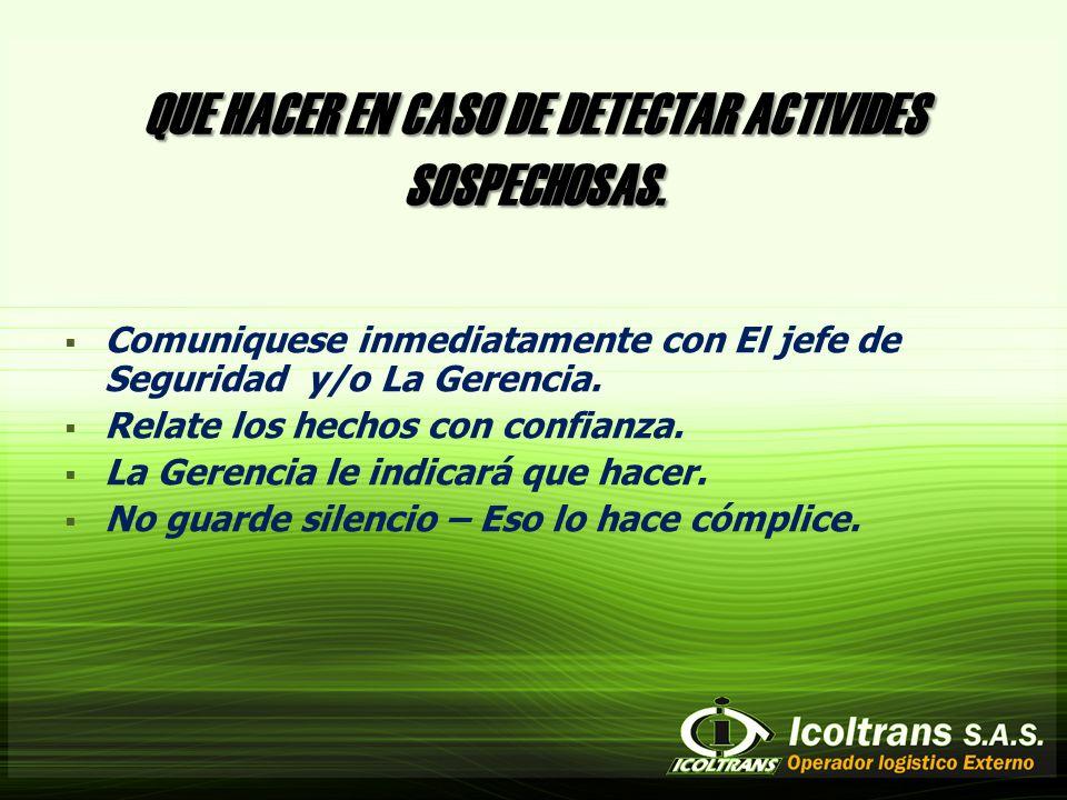 QUE HACER EN CASO DE DETECTAR ACTIVIDES SOSPECHOSAS.