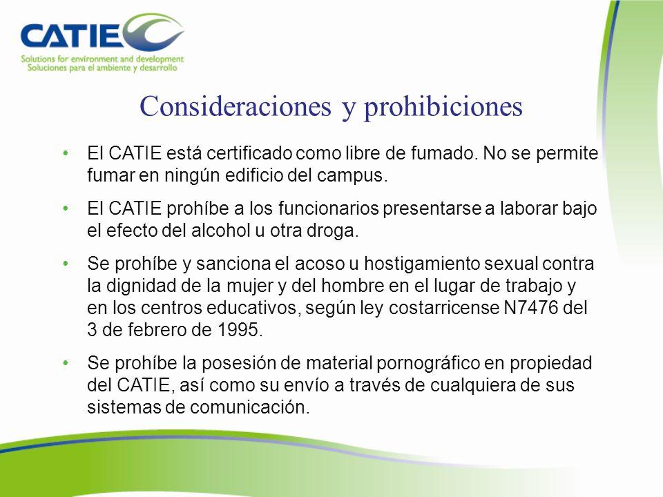 Consideraciones y prohibiciones