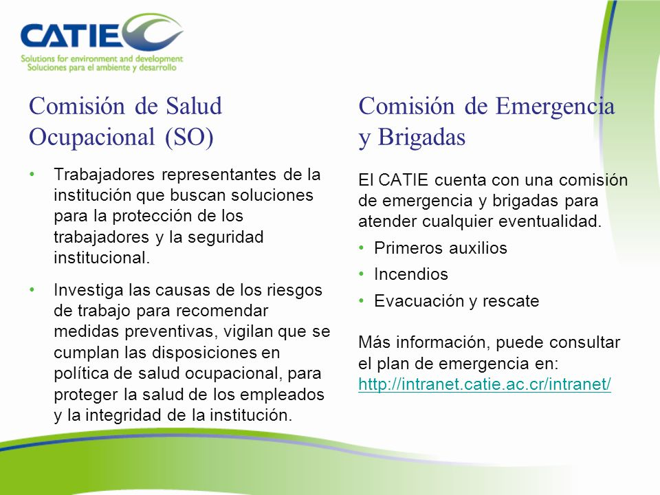 Comisión de Salud Ocupacional (SO) Comisión de Emergencia y Brigadas