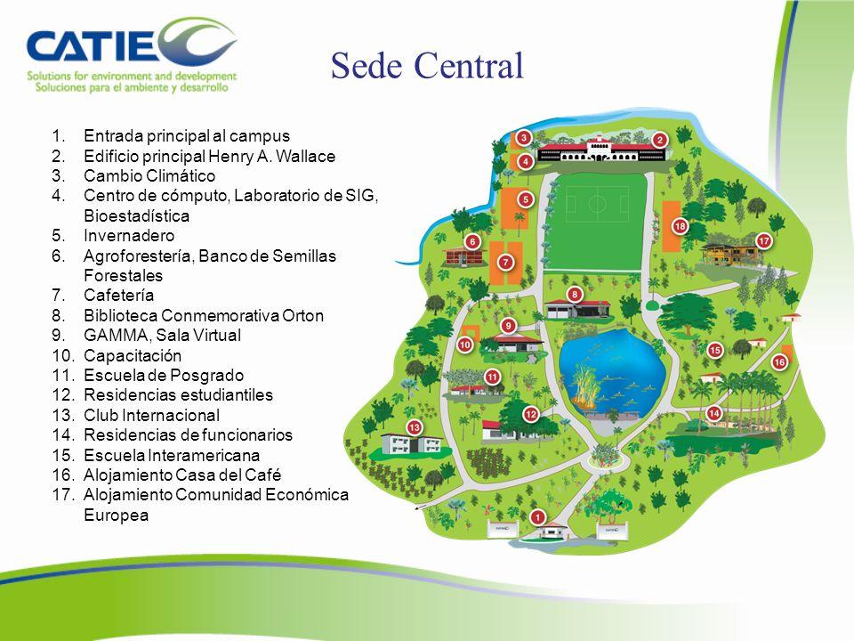 Sede Central Entrada principal al campus
