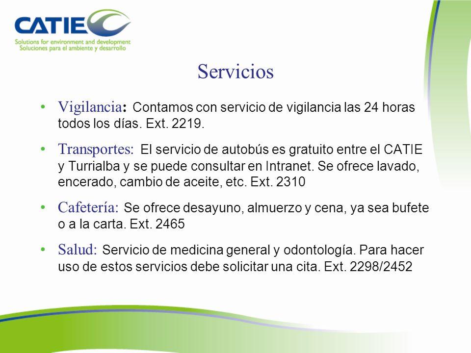 Servicios Vigilancia: Contamos con servicio de vigilancia las 24 horas todos los días. Ext. 2219.