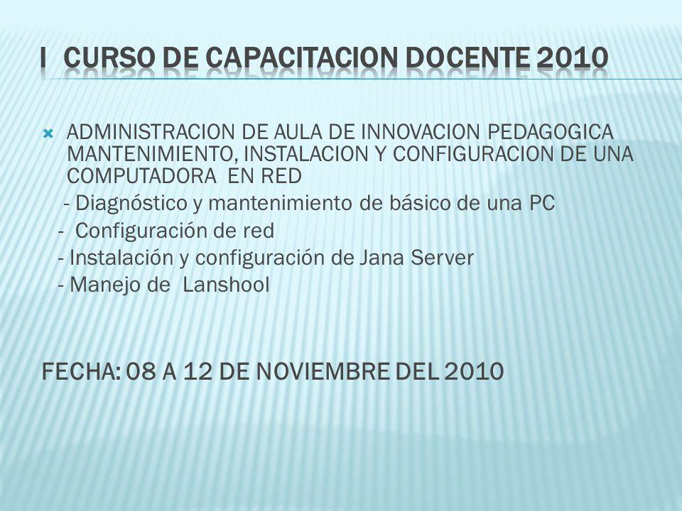 I CURSO DE CAPACITACION DOCENTE 2010