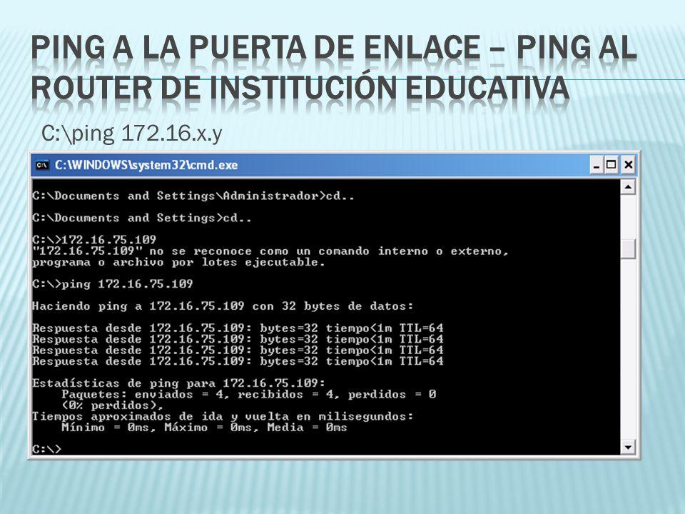 Ping a la Puerta de Enlace – Ping al Router de Institución Educativa