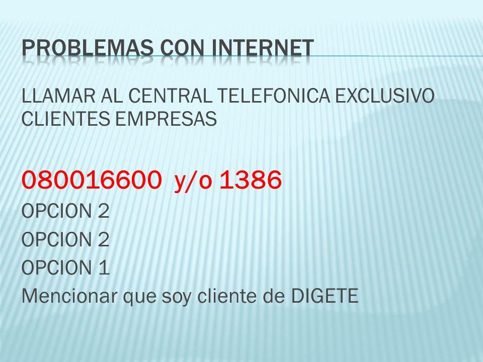 PROBLEMAS CON INTERNET