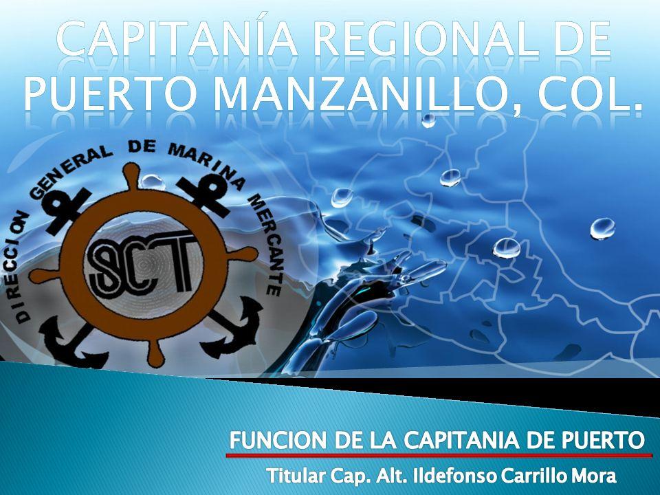 Capitanía REGIONAL de Puerto MANZANILLO, COL.