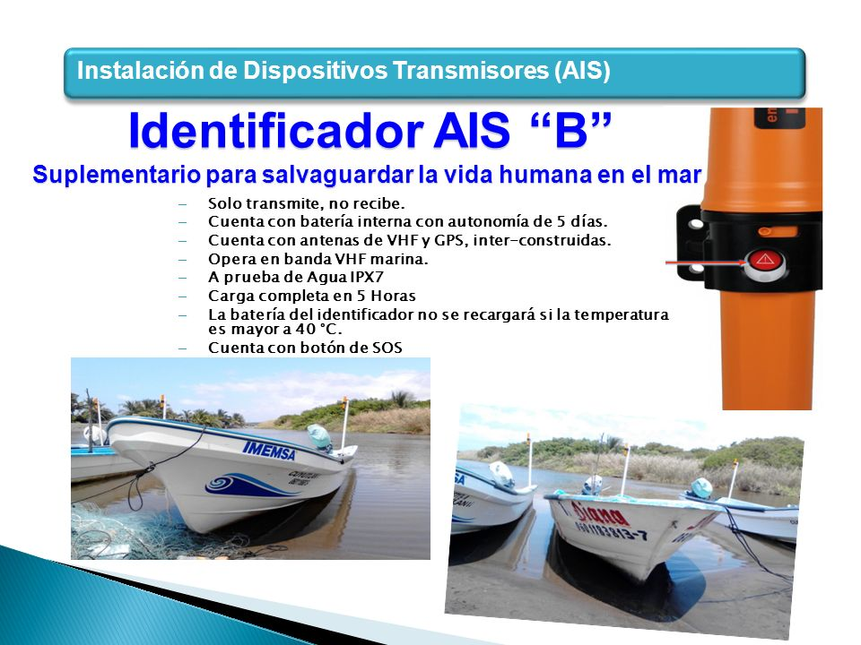 Identificador AIS B Instalación de Dispositivos Transmisores (AIS)