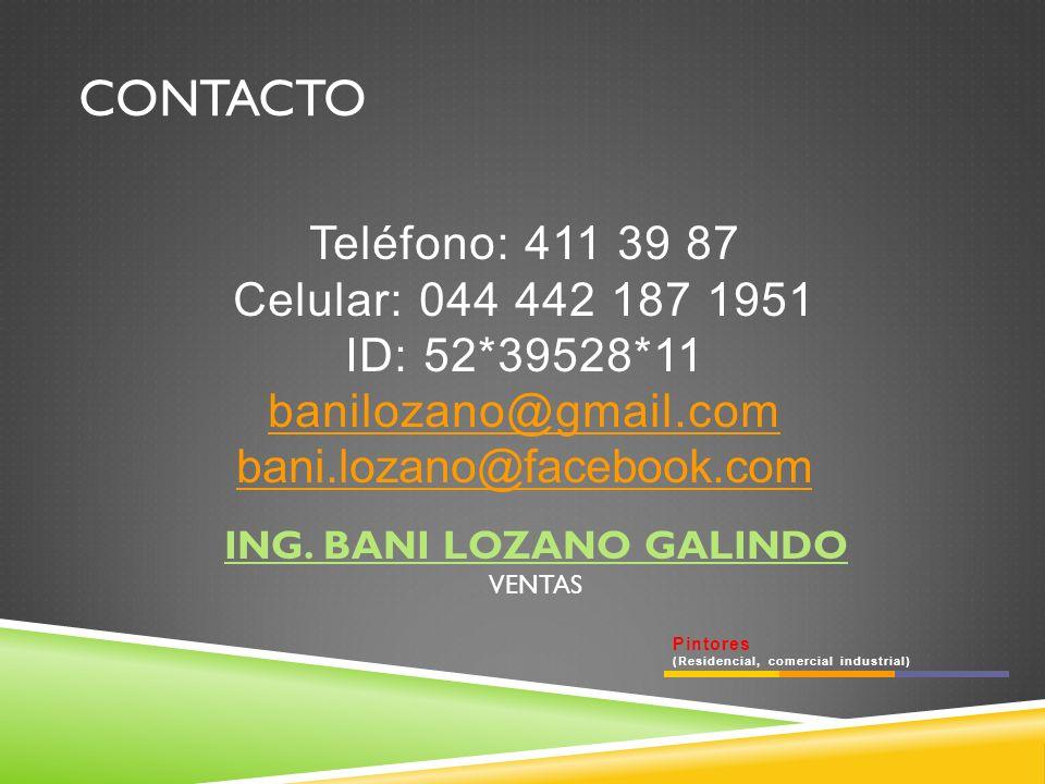 ING. BANI LOZANO GALINDO