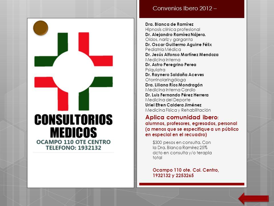 Convenios Ibero 2012 – Dra. Blanca de Ramírez. Hipnosis clínica profesional. Dr. Alejandro Ramírez Nájera.