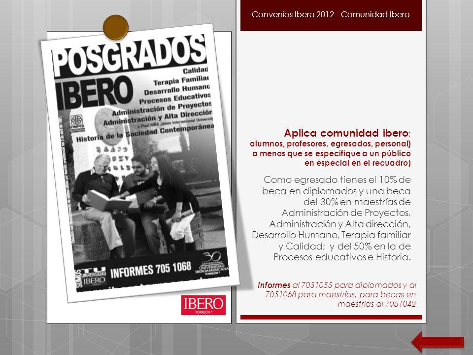 Convenios Ibero 2012 - Comunidad Ibero