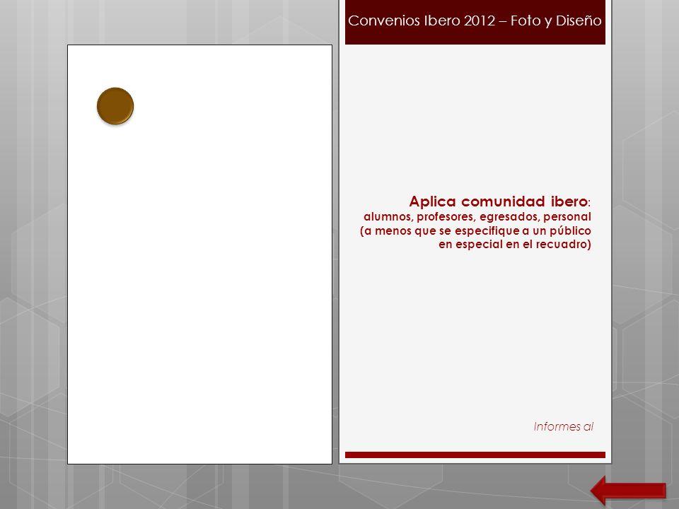 Convenios Ibero 2012 – Foto y Diseño