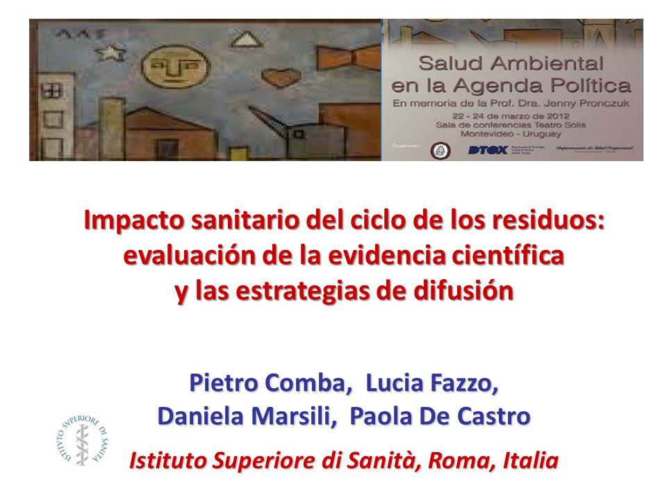 Impacto sanitario del ciclo de los residuos: evaluación de la evidencia científica y las estrategias de difusión